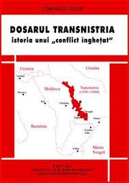 """Lansarea volumului """"Dosarul Transnistria – istoria unui """"conflict îngheţat"""", de Corneliu Filip"""