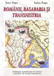 """Lansarea volumului  """"Românii, Basarabia şi Transnistria"""", ediţia a II-a revăzută şi adăugită, de Ioan Popa și Luiza Popa"""