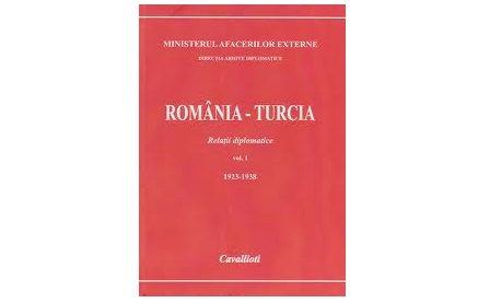 Lansarea volumului ,,România–Turcia. Relaţii diplomatice, vol. I, 1923–1938″ coordonator Dumitru Preda