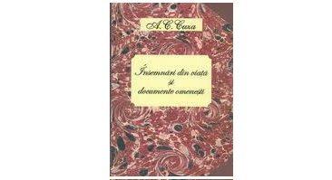 """Lansarea volumului ,,A.C. Cuza: Însemnări din viaţă şi documente omeneşti"""""""