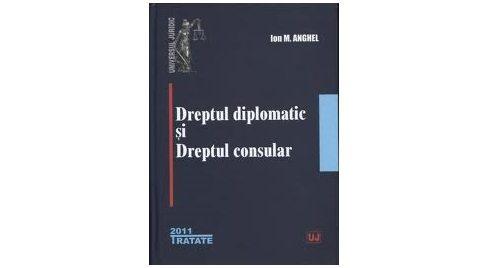 """Lansarea cărţii ,,Dreptul diplomatic şi dreptul consular"""" de Ion M. Anghel"""