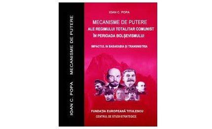 """Lansarea lucrării ,,Mecanisme de putere ale regimului totalitar comunist în perioada bolşevismului. Impactul în Basarabia şi Transnistria"""" de Ioan C. Popa"""