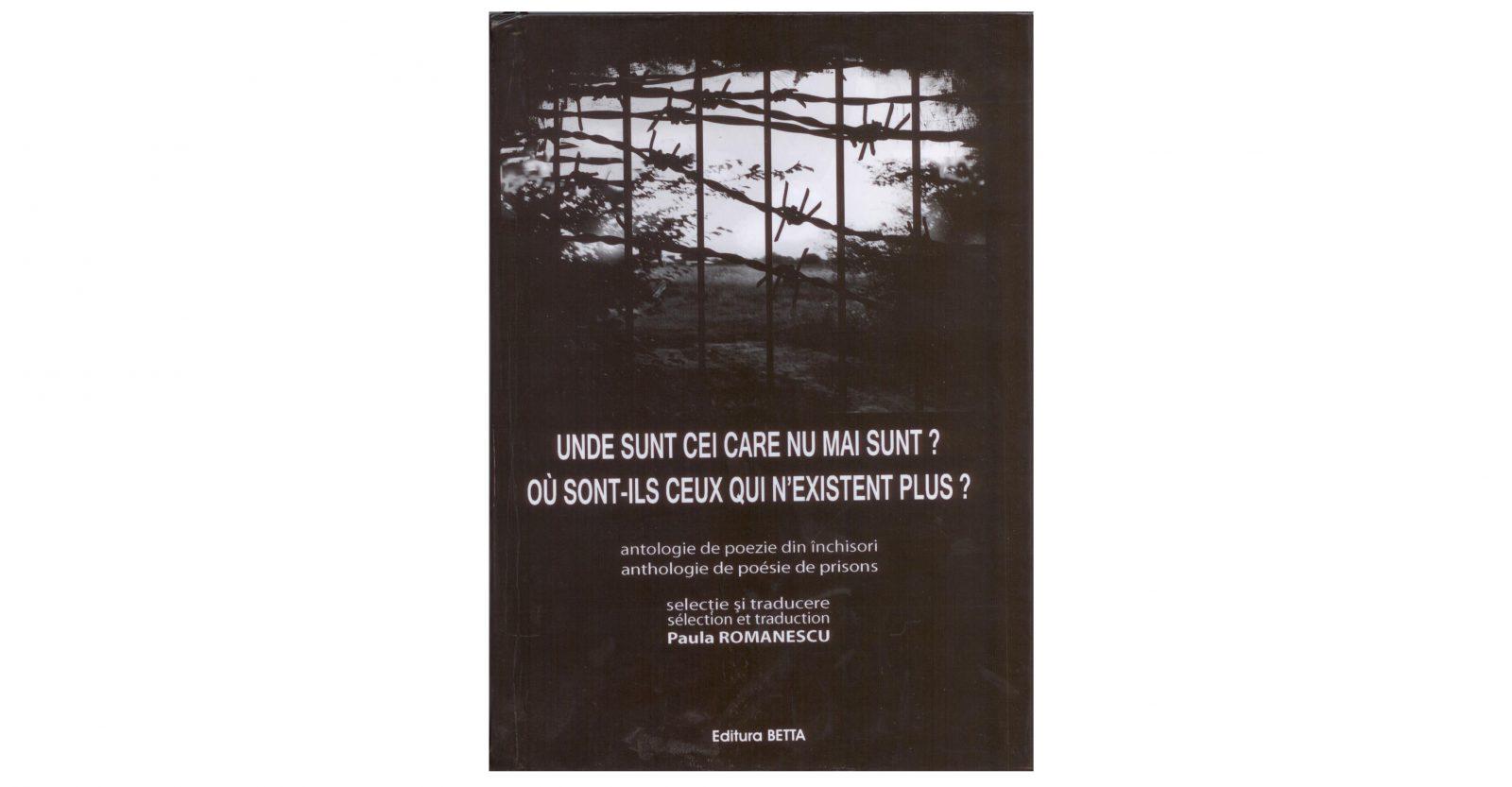"""Lansarea volumului ,,Unde sunt cei care nu mai sunt?/ Où sont-ils ceux qui n'existent plus?"""", de Paula Romanescu"""