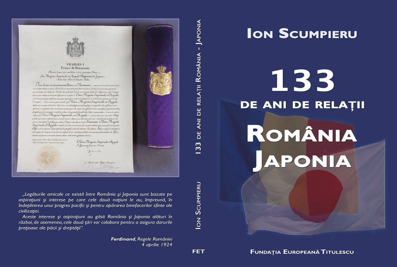 """Lansarea volumului """"133 de ani de relaţii România – Japonia"""", de Ion Scumpieru"""