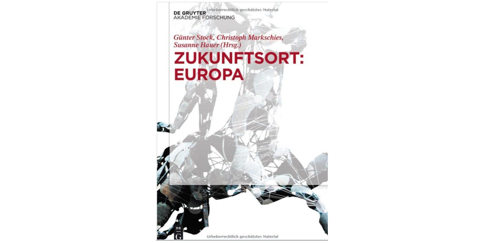 """Lansarea volumului """"ZUKUNFTSORT: EUROPA"""" (Viitorul Europei)"""
