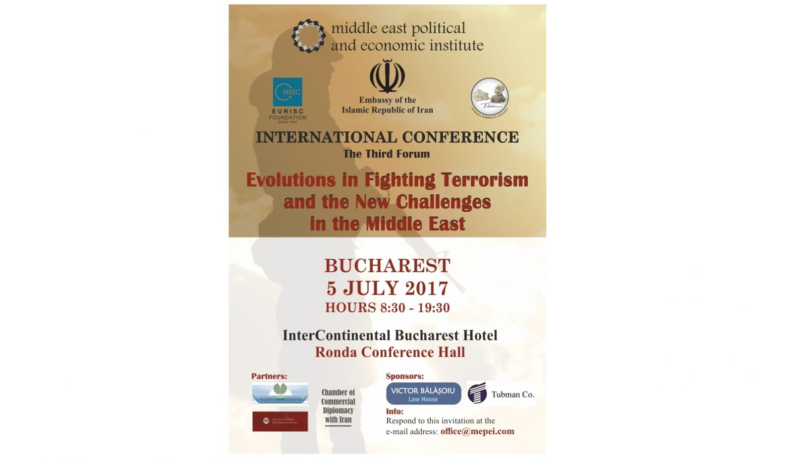 "Conferința internațională ""Evolutions in Fighting Terrorism and the New Challenges of the Middle East"" (The Third Forum)."