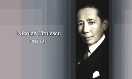 """Diplomatul absolut"": Nicolae Titulescu"