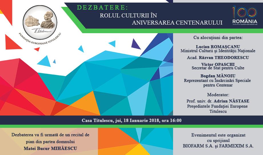 Dezbatere: Rolul Culturii în Aniversarea Centenarului