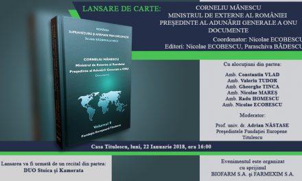 """Lansarea volumului: """"România – Supraviețuire și Afirmare prin Diplomație în anii Războiului Rece, Volumul 9: Corneliu Mănescu – Ministrul de externe al României, Președinte al Adunării Generale a ONU"""""""