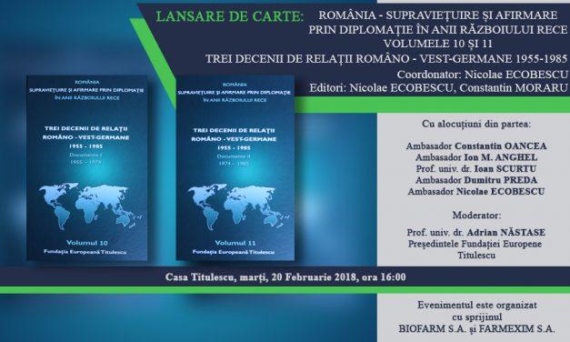 """Lansare de carte: """"Trei decenii de relații româno – vest-germane 1955-1985"""""""