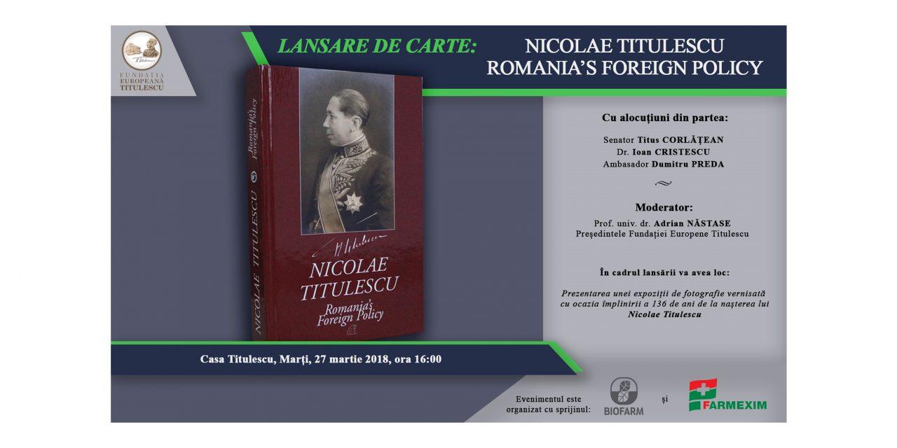"Lansare de carte: ""Nicolae Titulescu Romania's Foreign Policy"""