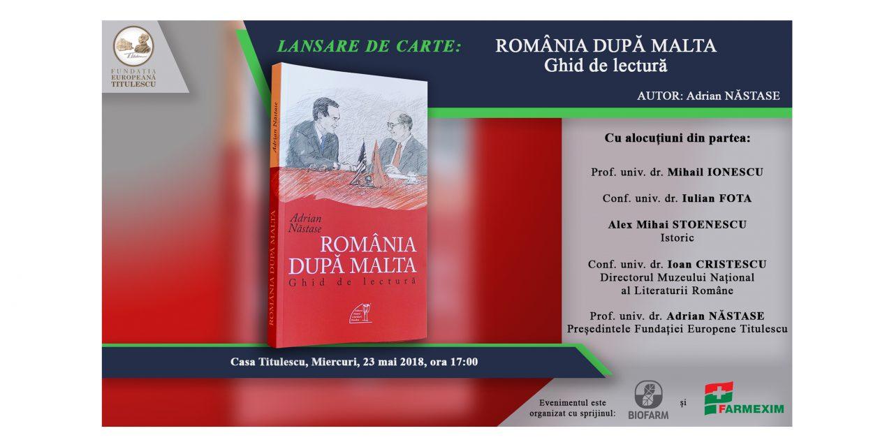 """Lansare de carte: """"România după Malta – Ghid de lectură"""""""