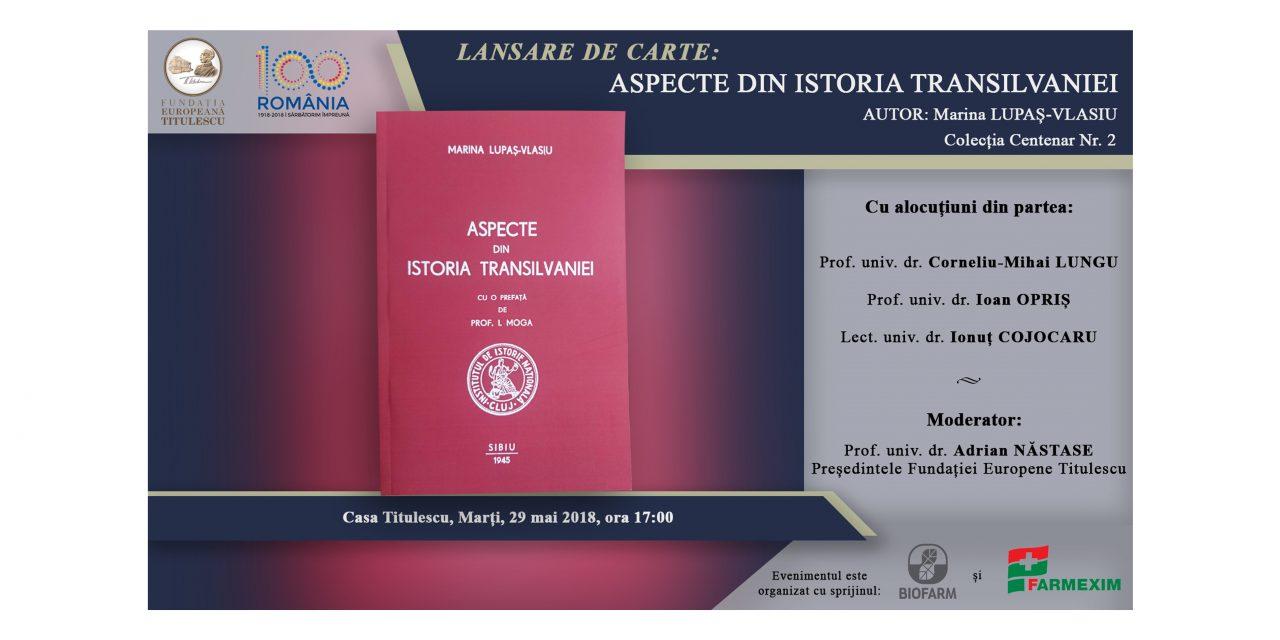 """Lansare de carte: """"Aspecte din istoria Transilvaniei"""""""