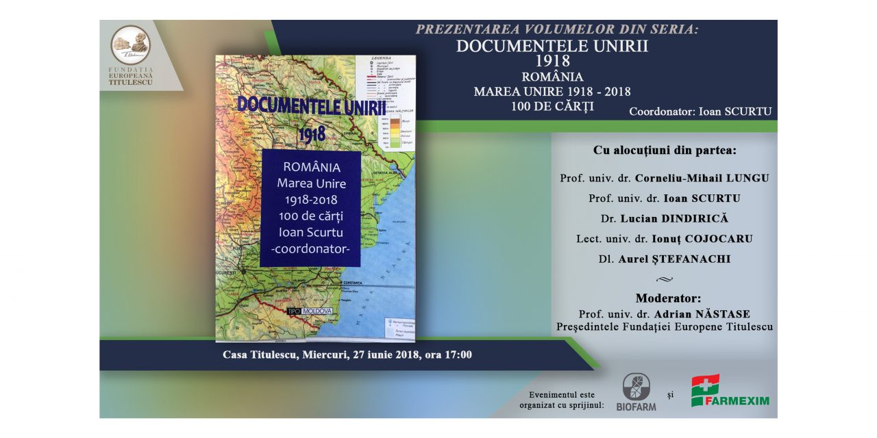 "Prezentarea volumelor: ""Documentele Unirii – 1918"""
