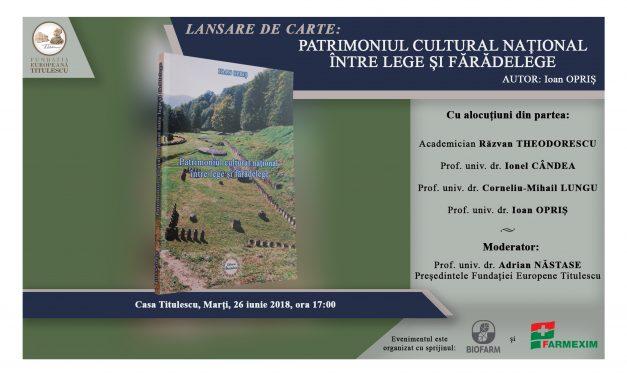 """Lansare de carte: """"Patrimoniul cultural național între lege și fărădelege"""""""