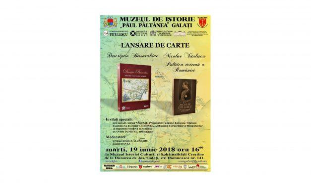 """Lansare de carte: """"Descriptio Bessarabiae – Basarabia în cinci secole de cartografie"""" și """"Nicolae Titulescu. Politica Externă a României"""""""
