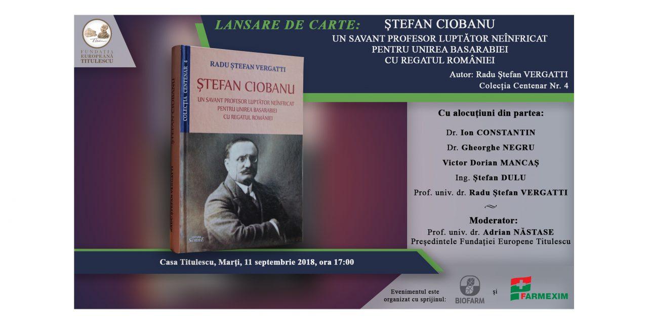 """Lansare de carte: """"Ștefan Ciobanu. Un savant profesor luptător neînfricat pentru unirea Basarabiei cu Regatul României"""""""