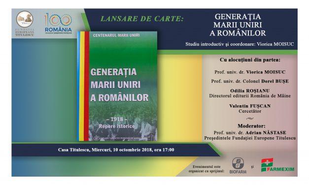 """Lansare de carte """"Generația Marii Uniri a Românilor"""""""
