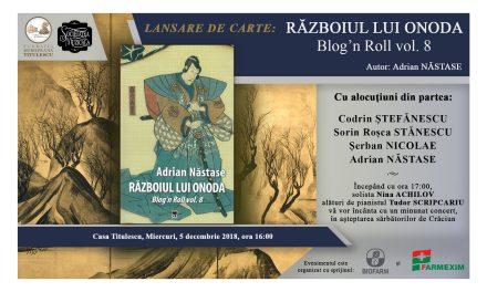 """Lansare de carte: """"Războiul lui Onoda. Blog'n Roll, vol. 8"""""""