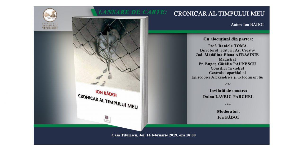 """Lansare de carte: """"Cronicar al timpului meu"""""""
