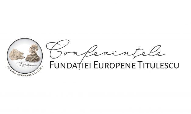 Conferințele Fundației Europene Titulescu – Craiova