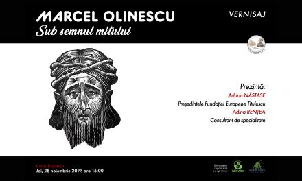 Vernisaj: Marcel Olinescu: Sub semnul mitului