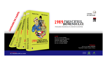 Lansare de carte: 1989 Principiul dominoului