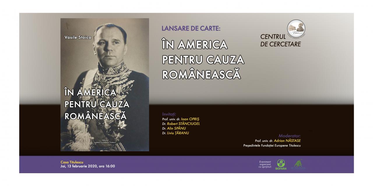 """Lansare de carte: """"În America pentru cauza românească"""""""