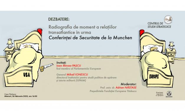 Radiografia de moment a relațiilor transatlantice în urma Conferinței de Securitate de la Munchen