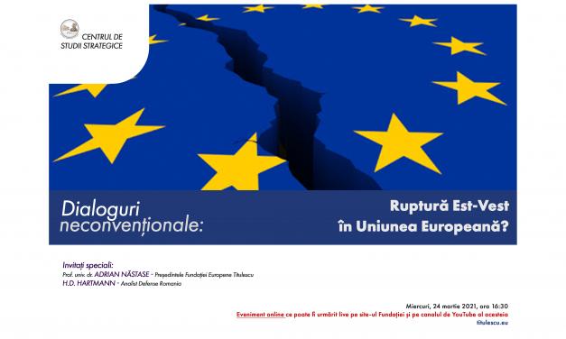 Ruptură Est-Vest în Uniunea Europeană?