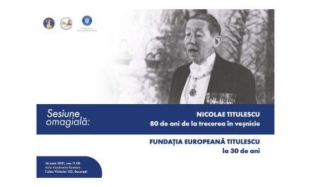 Sesiunea omagială NICOLAE TITULESCU